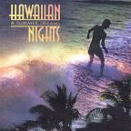 Hawaiian Nights and Summer Dream