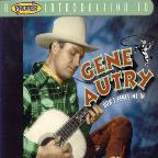 Proper Introduction to Gene Autry: Don't Fence Me In