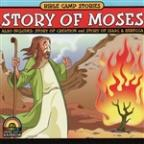 Bible Camp Stories: Story Of Moses/Story Of Creation/Story Of Isaac & Rebecca