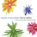 Rocky Mountain Fairy Tales