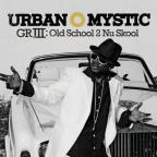 GRIII: Old School 2 Nu Skool
