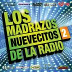 Madrazos Nuevecitos de La Radio, Vol. 2