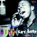 Cry Baby - The Best Of Garnet Mimms