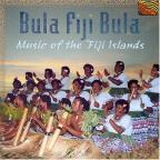 Bula Fiji Bula-Music of the Fiji Islands