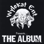 Wylekat Entertainment, the Album