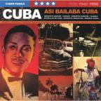 Cuban Pearls: Asi Bailaba Cuba