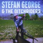 Stefan George & the Ditchriders