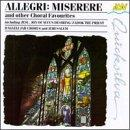Allegri: Miserere And Other Choral Favorites