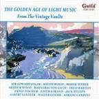 Golden Age of Light Music: From the Vintage Vaults