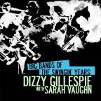 Big Bands Swingin Years: Dizzy Gillespie