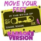 Move Your Feet (In The Style Of Junior Senior) [karaoke Version] - Single