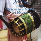 Voyager: India: Percussion Music Of Madras