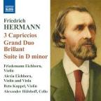Friedrich Hermann: 3 Capriccios; Grand Duo Brillant; Suite in D minor
