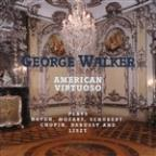 George Walker: American Virtuoso