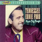 Proper Introduction to Tennessee Ernie Ford: Rock City Boogie