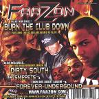 Burn the Club Down/Dirty South