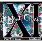 XI: Pow-Wow Songs Recorded Live at San Manuel