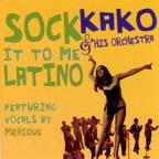 Sock It To Me Latino