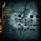 Crime League Presents: A Thing About Machines