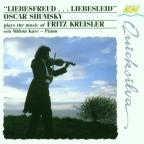 Oscar Shumsky plays the music of Fritz Kreisler