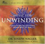 Sound Medicine: Music for Unwinding