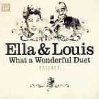 Ella & Louis: What a Wonderful Duet
