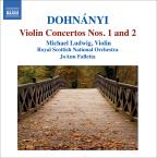 Dohn&#225;nyi: Violin Concertos No 1 &amp; 2