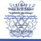 To Whom It May Concern: the Story of Bach's Mass in B Minor