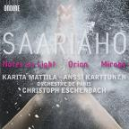 Kaija Saariaho: Notes on Light; Orion; Mirage