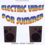Electric Vibes For Summer