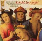Behold, How Joyful: Mass and Motets by Clemens Non Papa