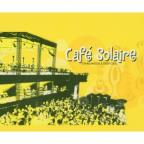 Cafe Solaire: Ethno Moods & Deep Cool, Vol. 1