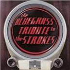 Bluegrass Tribute to the Strokes