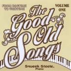 Good Old Songs: From Ragtime to Wartime, Vol. 1
