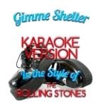 Gimme Shelter (In The Style Of The Rolling Stones) [karaoke Version] - Single