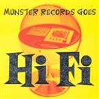 Munster Records Goes Hi Fi