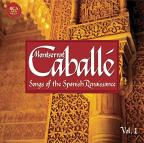 Songs of the Spanish Renaissance, Vol. 1