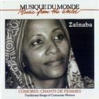 Comores: Chants de Femmes: Traditional Songs of Comorian Women