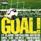 Goal: 21 Classic Footballing Anthems
