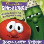Veggie Tales Sing-Alongs: Rock-A-Bye Veggie