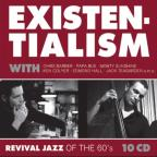 Existentialism: Revival Jazz of the 60's