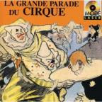 La Grande Parade Du Cirque