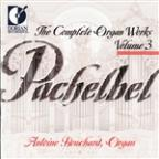 Pachelbel: Organ Works Vol.3