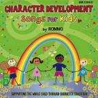 Character Development: Songs For Kids