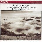 Spring Music / Beaux Arts Trio
