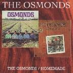 Osmonds/Homemade