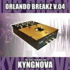 Orlando Breakz V.04 (Continuous DJ Mix By Kyngnova)
