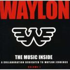 Music Inside: A Callaboration Dedicated To Waylon