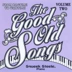 Vol. 2 - Good Old Songs: From Ragime To Wartime