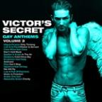 Victor's Secret (Gay Anthems) Volume 3